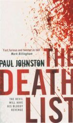 Death List : The Devil Will Have His Bloody Revenge - Paul Johnston