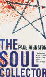 The Soul Collector - Paul Johnston