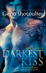 The Darkest Kiss : Lords of the Underworld Series : Book 2 - Gena Showalter