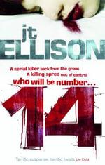 14 : A Taylor Jackson Thriller - J. T. Ellison