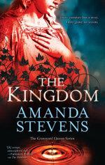 The Kingdom : Graveyard Queen - Amanda Stevens