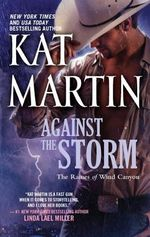 Against the Storm : Raines of Wind Canyon (Paperback) - Kat Martin