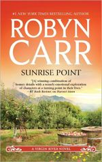Sunrise Point : Virgin River Series : Book 19 - Robyn Carr