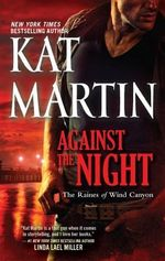Against the Night : Raines of Wind Canyon (Paperback) - Kat Martin