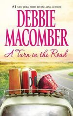 A Turn in the Road : Blossom Street Novel - Debbie Macomber