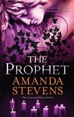 The Prophet : Graveyard Queen - Amanda Stevens