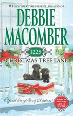 1225 Christmas Tree Lane : A Cedar Cove Novel : Book 12 - Debbie Macomber
