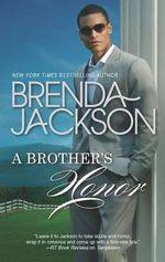 A Brother's Honor : Grangers - Brenda Jackson