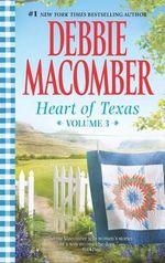 Nell's CowboyLone Star Baby : Heart of Texas Series : Volume 3 - Debbie Macomber