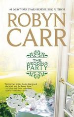 The Wedding Party : Virgin River Novels - Robyn Carr