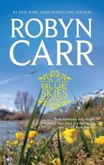 Blue Skies - Robyn Carr