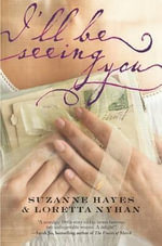 I'll Be Seeing You - Suzanne Hayes
