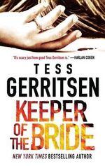 Keeper of the Bride : Her Protector - Tess Gerritsen