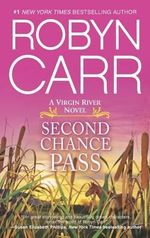 Second Chance Pass : Virgin River Novels - Robyn Carr