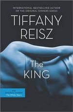 The King : Original Sinners - Tiffany Reisz