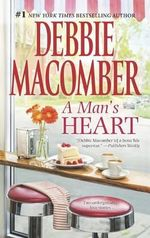A Man's Heart: The Way to a Man's Heart\Hasty Wedding    : That Special Woman!    - Debbie Macomber