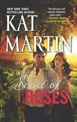Scent of Roses - Kat Martin