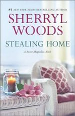 Stealing Home - Sherryl Woods