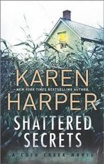 Shattered Secrets - Ms Karen Harper