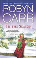 'Tis the Season : Under the Christmas TreeMidnight ConfessionsBackward Glance - Robyn Carr
