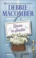 Home in Seattle : The Playboy and the WidowFallen Angel - Debbie Macomber