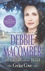 16 Lighthouse Road : Cedar Cove Novels - Debbie Macomber