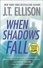 When Shadows Fall - J T Ellison