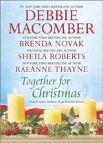 Together for Christmas : 5-B Poppy LaneWhen We TouchWelcome to Icicle FallsStarstruck - Debbie Macomber
