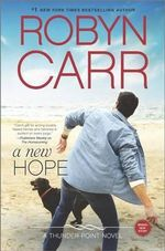 A New Hope : Thunder Point - Robyn Carr