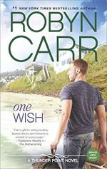 One Wish : Thunder Point - Robyn Carr