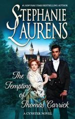 The Tempting of Thomas Carrick : Cynster Novels - Stephanie Laurens