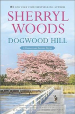 Dogwood Hill : Chesapeake Shores Novels - Sherryl Woods
