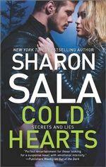 Cold Hearts : Secrets and Lies (Mira) - Sharon Sala