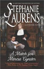 A Match for Marcus Cynster : Cynster Novels - Stephanie Laurens