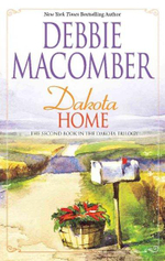 Dakota Home : The Dakota Series : Book 2 - Debbie Macomber