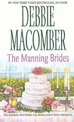 Manning Brides : Marriage of Inconvenience/Stand-In Wife - Debbie Macomber