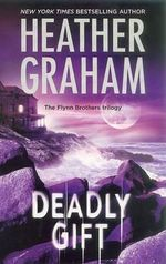 Deadly Gift : Camerons Saga: North American Woman Trilogy - Heather Graham