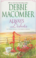 Always Dakota : The Dakota Series : Book 3 - Debbie Macomber