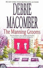 The Manning Grooms : Bride on the Loose / Same Time, Next Year - Debbie Macomber