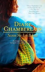 Secrets She Left Behind - Diane Chamberlain