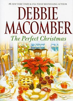 The Perfect Christmas - Debbie Macomber