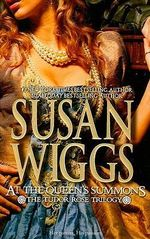 At the Queen's Summons - Susan Wiggs