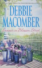 Summer on Blossom Street : The Blossom Street Series : Book 7 - Debbie Macomber