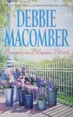 Summer on Blossom Street : The Blossom Street Series : Book 7 - Debbie Macomber