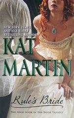 Rule's Bride : Bride Trilogy - Kat Martin