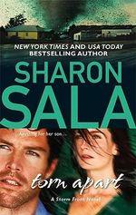 Torn Apart : Storm Front Novels - Sharon Sala