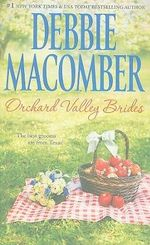 Orchard Valley Brides - Debbie Macomber