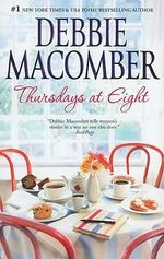 Thursdays at Eight - Debbie Macomber