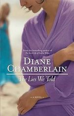 The Lies We Told - Diane Chamberlain