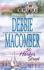 50 Harbor Street : A Cedar Cove Novel : Book 5 - Debbie Macomber
